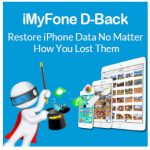 iMyFone D-Back: Makes it Easy to Recover Data from your iPhone