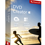 Aiseesoft DVD Creator: Now You Can Burn Your Videos to a DVD with Ease