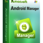 Amacsoft Android Manager: Easily Manage Everything on Your Android Devices